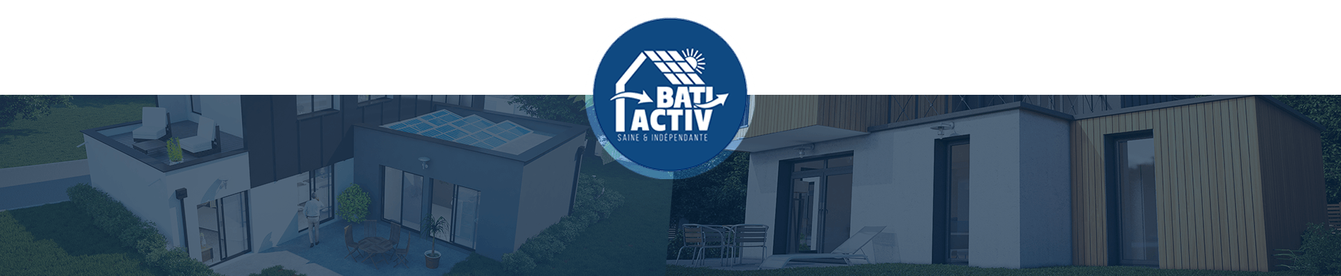 Maison Bâti Activ : l'avenir commence aujourd'hui !