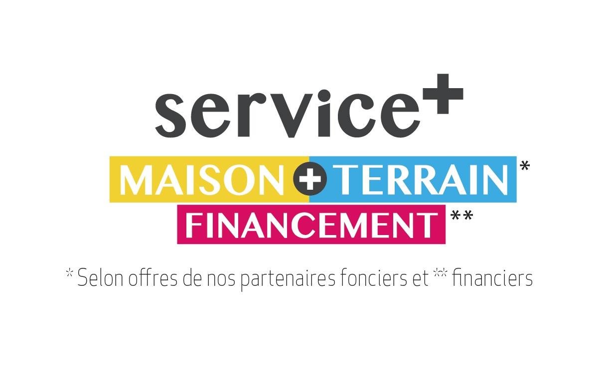 service +, maison + terrain, financement