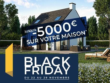 Black Fryday - Maisons de l'Avenir - COnstructeur de maisons en Bretagne & Loire-Atlantique