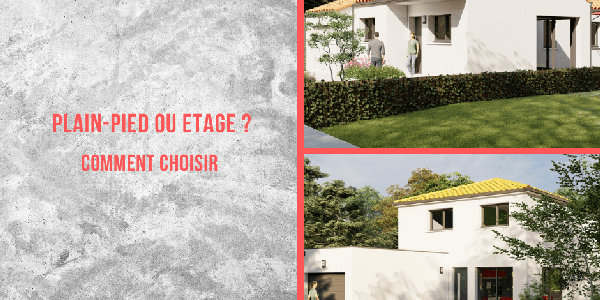 Construire une maison : plain-pied ou étage ? | Tradilignes